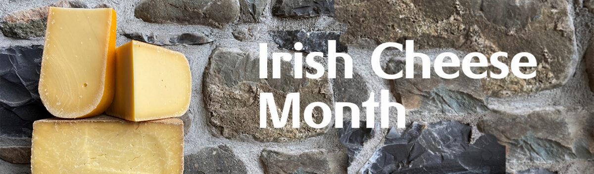 Irish Cheese Month